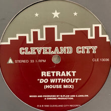 "Load image into Gallery viewer, Retrakt ""Do Without"" on the iconic House Music Label Cleveland City 2 Track 12inch Vinyl"