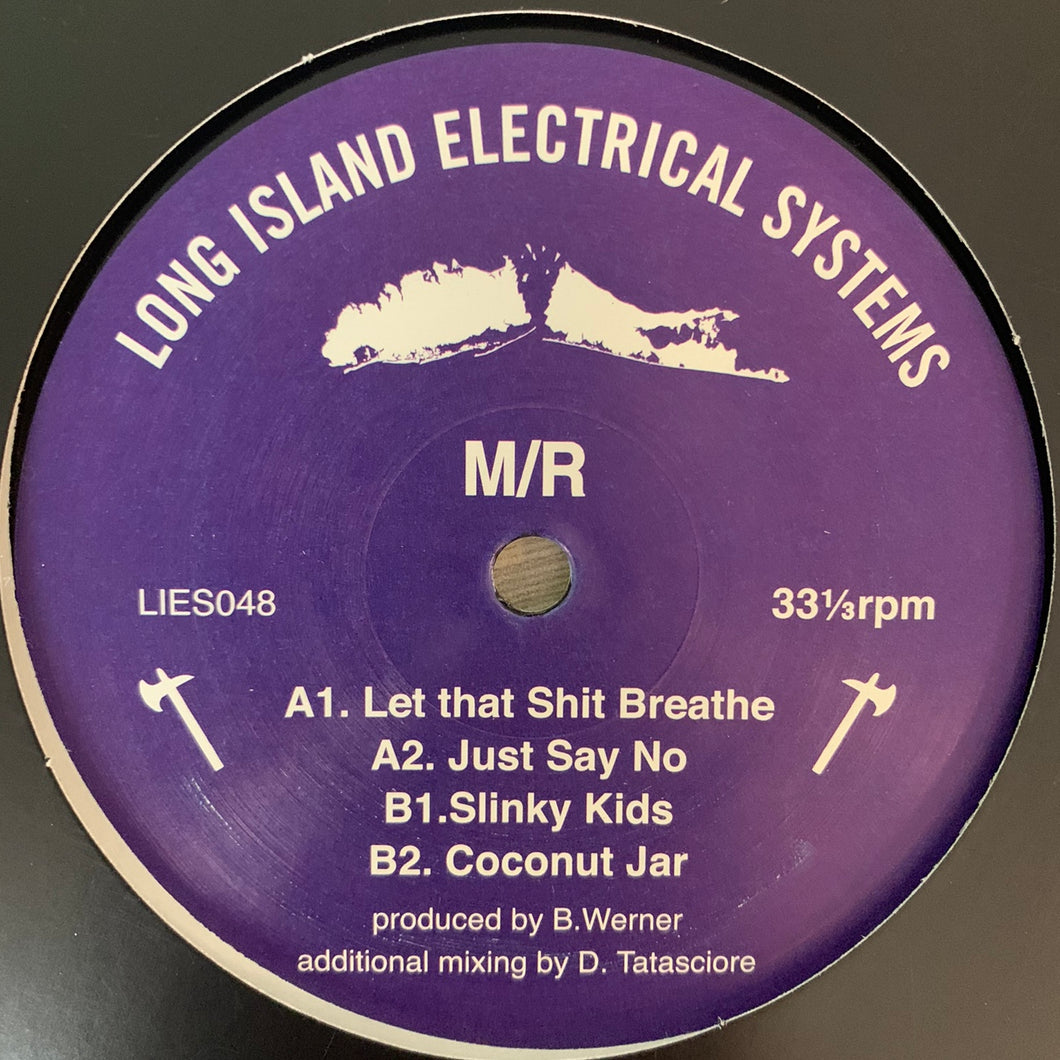 "M/R ""Let That Shit Breath"" on Long Island Electrical System's L.I.E.S. Records 4 Track 12inch Vinyl"