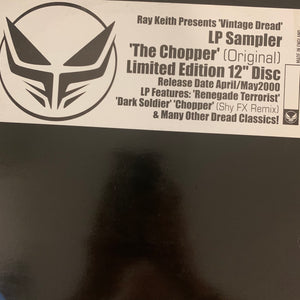 Ray Keith presents Vintage Dread Lp Sampler, The Chopper Limited Edition 12inch Vinyl