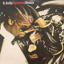 "Load image into Gallery viewer, R. Kelly ""Ignition"" / Remix / ""Who's That"" Feat Fat Joe 3 Track 12inch Vinyl"