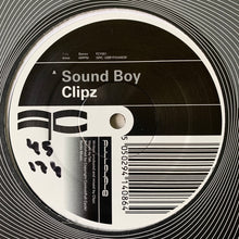 "Load image into Gallery viewer, Clipz ""Sound Boy"" / ""Pitch Dem Up"" 2 Track 12inch Vinyl"