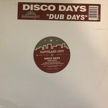 "Load image into Gallery viewer, Disco Days ""Dub Days"" / ""Disco Days"" on the iconic House Music Label Cleveland City 2 Track 12inch Vinyl"