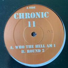 "Load image into Gallery viewer, Ray Keith 'Chronic 11' ""Who The Hell Am I"" / ""Round 2"" 2 Track 12inch Vinyl"