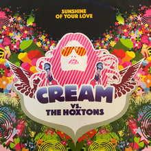 "Load image into Gallery viewer, Cream Vs The Hoxtons #Sunshine of Your Love"" 3 Track 12inch Vinyl"
