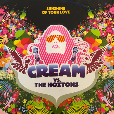 "Cream Vs The Hoxtons #Sunshine of Your Love"" 3 Track 12inch Vinyl"