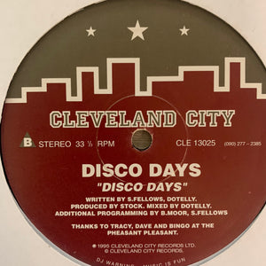 "Disco Days ""Dub Days"" / ""Disco Days"" on the iconic House Music Label Cleveland City 2 Track 12inch Vinyl"