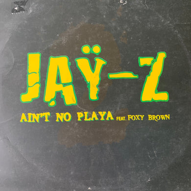 "Jay-Z Feat Foxy Brown ""Ain't No Playa"" Ganja Kru Drum n Bass Remix / ""Can't Knock The Hustle"" Feat Mary J Blige Desired State Remix"