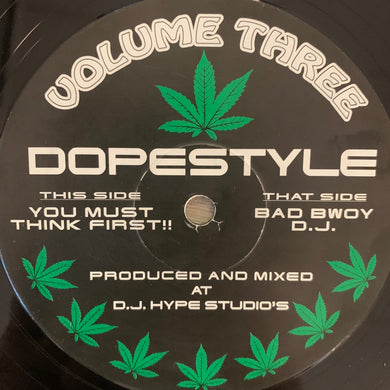 "Ganja Records Vol 3 Dope Style ""You Must Think First"" / ""Bad Boy DJ"" 2 Track 12inch Vinyl"