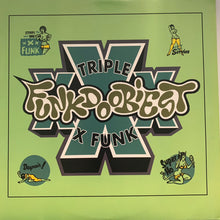 "Load image into Gallery viewer, Funkdoobiest ""Triple X Funk"" 5 Track 12inch Vinyl"