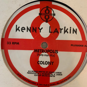 "Kenny Larkin ""Intergration"" / ""Colonize"" on Plus 8 Records 4 Track 12inch Vinyl"