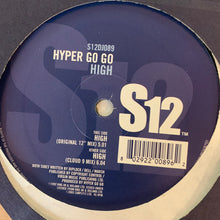 "Load image into Gallery viewer, Hyper Go Go ""High"" 2 Version 12inch Vinyl"
