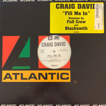 "Load image into Gallery viewer, Craig David ""Fill Me In"" 4 version 12inch Vinyl"
