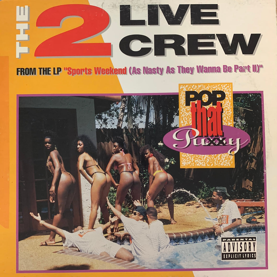"2 Live Crew ""Pop That Pussy"" 4 Track 12inch Vinyl"