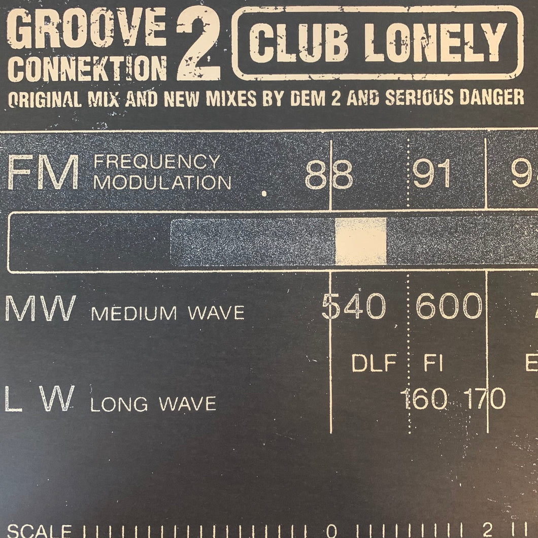 "Groove Connektion 2 ""Club Lonely"" 4 Track 12inch Vinyl"