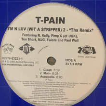 "Load image into Gallery viewer, T-Pain ""I'm in Luv Wit A Stripper"" 6 Version 12inch Vinyl"