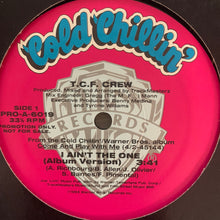 "Load image into Gallery viewer, T.C.F. Crew ""I Ain't The One"" 3 Version 12inch Vinyl"