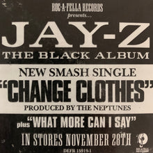 "Load image into Gallery viewer, Jay-Z ""Change Clothes"" / ""What More Can I Say"" 6 Version 12inch Vinyl"