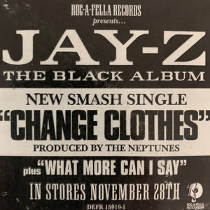 "Jay-Z ""Change Clothes"" / ""What More Can I Say"" 6 Version 12inch Vinyl"