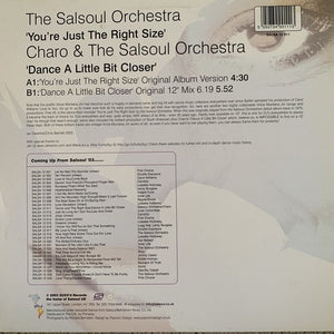 "The Salsoul Orchestra ""You're just the Right Size"" / Dance a little bit Closer"