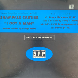 "Shampale Cartier ""I Got A Man"" 3 version 12inch Vinyl"