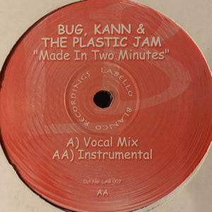 "Bug Kann & The Plastic Jam ""Made in Two Minutes"" 2 Track 12inch Vinyl"
