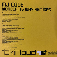 "Load image into Gallery viewer, MJ Cole ""Wondering Why"" The Drum n Bass Remixes 3 Track 12inch Vinyl"