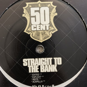 "50 Cent ""Straight To The Bank"""