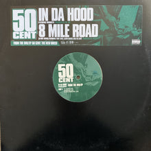 "Load image into Gallery viewer, 50 Cent ""In Da Hood"" / ""8 Mile Road"""