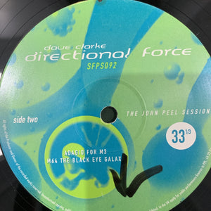 "Dave Clarke ""Directional Force"" The John Peel Session,"