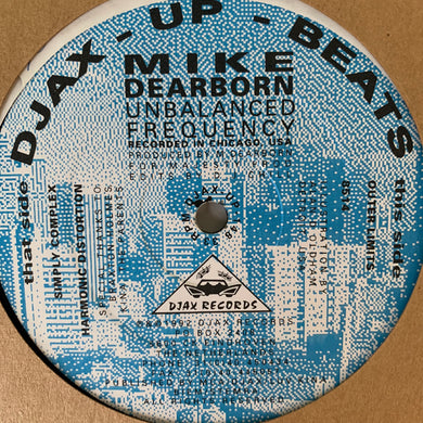 "Mike Dearborn ""Unbalanced Frequency"" Ep 6 Track 12inch Vinyl"