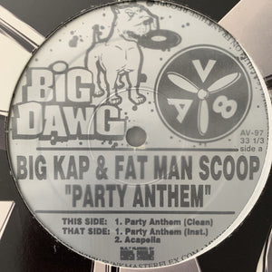 "Big Kap & Fat Man Scoop ""Party Anthem"""