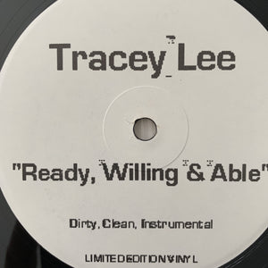 "Tracey Lee ""Get On It"" / ""Ready Willing & Able"""