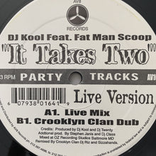 "Load image into Gallery viewer, Dj Kool Feat Fat Man Scoop ""It's takes Two"""