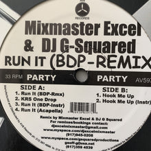 "Load image into Gallery viewer, Mixmaster Excel & Dj G-Squared ""Run it (BDP-Remix)"