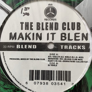 "The Blend Club ""Make it Blend"""