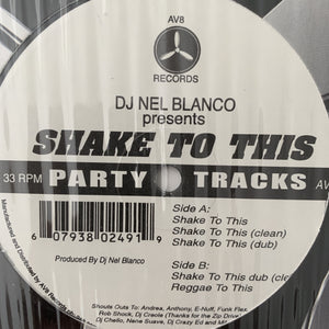 "DJ Nel Blanco ""Shake to This"" Hip Hop Party Anthems"