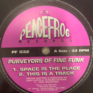 "Purveyors Of Fine Funk ""Space Is The Place"""