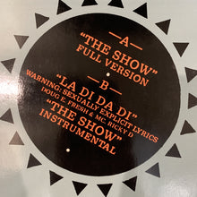 "Load image into Gallery viewer, Doug E Fresh & The Get Fresh Crew "" The Show"""