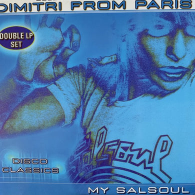 Dimitri From Paris 'Disco Classics' My Salsoul 2 X LP