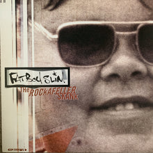 "Load image into Gallery viewer, Fatboy Slim ""Rockafella Skank"""