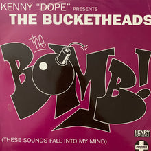 "Load image into Gallery viewer, Kenny Dope Presents The Bucket Heads ""The Bomb"""