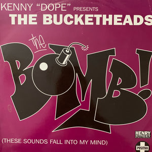 "Kenny Dope Presents The Bucket Heads ""The Bomb"""
