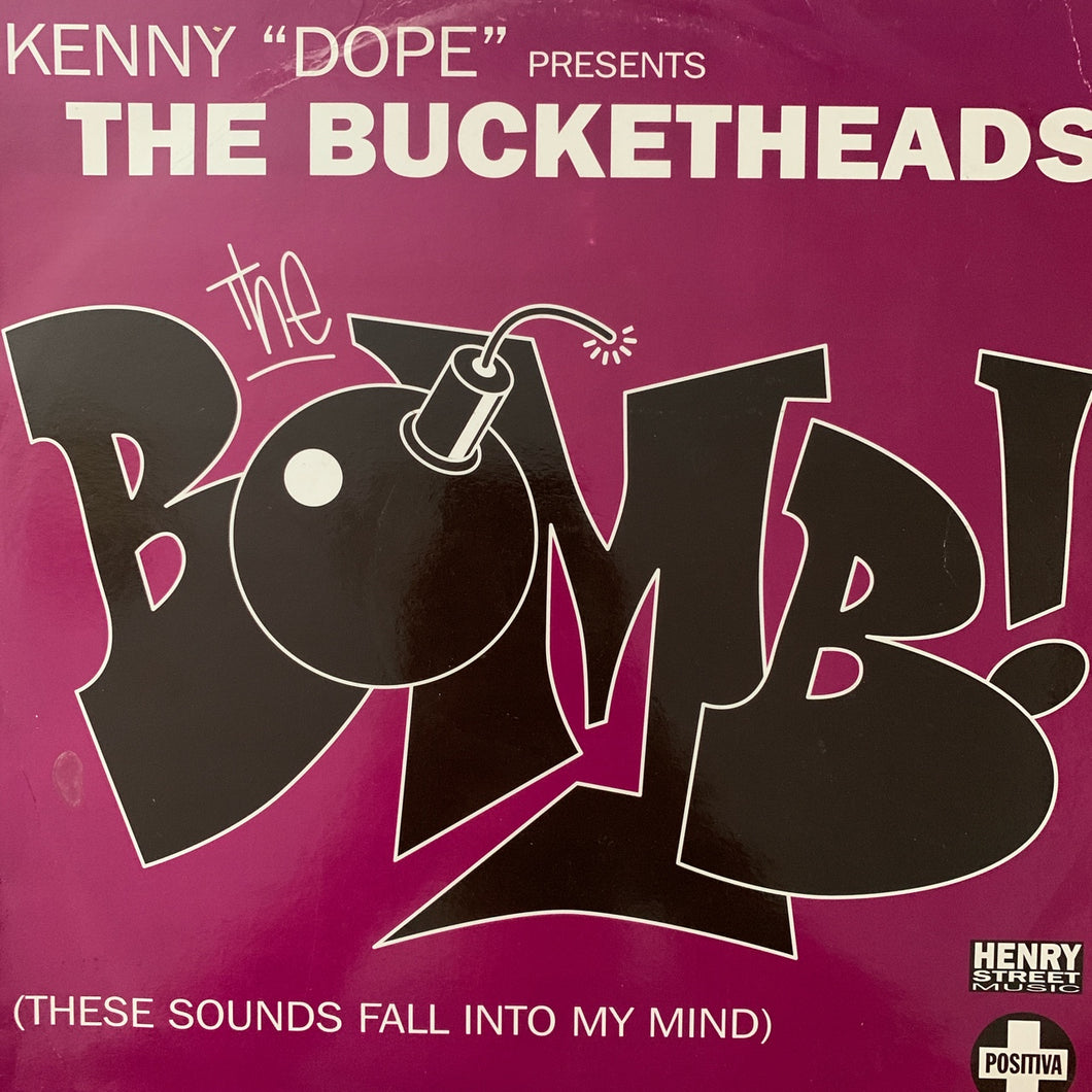 "Kenny Dope Presents The Bucket Heads ""The Bomb"