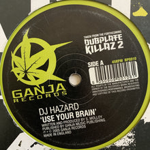 "Load image into Gallery viewer, DJ Hazard ""Use Your Brain"" / ""Selector"""