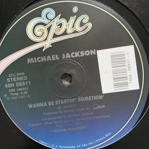 "Michael Jackson ""Don't Stop Til you Get Enough"" / ""Wanna Be Startin' Something"""