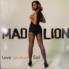 "Load image into Gallery viewer, Mad Lion ""Love Woman So"""
