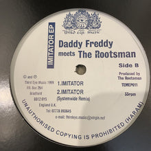 Load image into Gallery viewer, The Rootsman Meets Daddy Freddy 'Imitator Ep