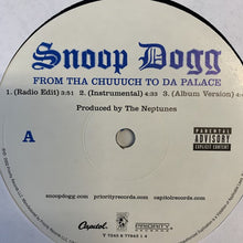"Load image into Gallery viewer, Snoop Dogg ""From Tha Chuuuch To Da Palace"""