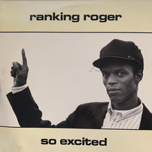 "Load image into Gallery viewer, Ranking Roger ""So Excited"""