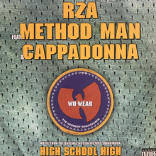 "Load image into Gallery viewer, RZA Feat Method Man & Cappadonna ""Wu-Wear"" / ""Get Down For Mine"""
